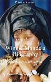 biography for mother amazon com winnie mandela biography the mother of the nation