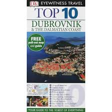 dk eyewitness top 10 dubrovnik u0026 the dalmatian coast by james