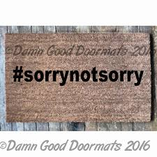 funny doormat sayings you read my doormat thatu0027s enough