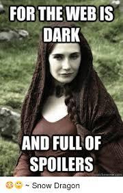 Meme Com - for the webis dark and full of spoilers quick meme com snow