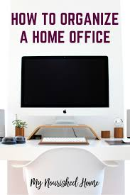 How To Organize Desk How To Organize A Home Office