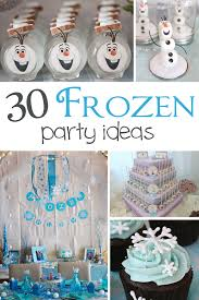 30 Frozen Party Ideas Your Little e Will Love