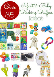 Stocking Stuffers Ideas Baby Stocking Stuffers Over 85 Stocking Stuffer Ideas