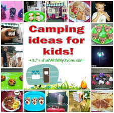 camping fun food u0026 craft ideas for kids and our mckinney camping