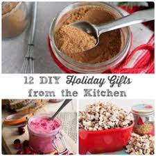 gifts from the kitchen ideas 12 diy gifts from the kitchen diy gifts