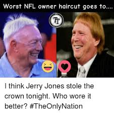 Jerry Jones Memes - 25 best memes about haircut and nfl haircut and nfl memes