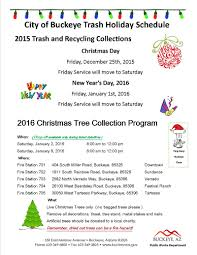 Waste Management Christmas Tree Pickup by City Of Buckeye Announces Holiday Hours Holiday Trash Collection