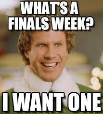 Elf Movie Meme - 7 memes that tell the story of finals week