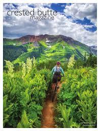 crested butte magazine summer 2016 by crestedbuttemagazine issuu