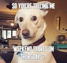Weekend Meme - weekend on thursday image dubai memes