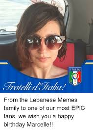 Lebanese Meme - italia from the lebanese memes family to one of our most epic fans