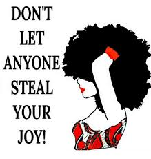 Joy Meme - dont let anyone steal your joy meme on me me