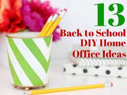 Diy Home Office Ideas 13 Back To School Diy Home Office Ideas Thegoodstuff