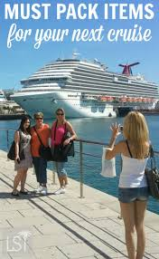 Top 10 Must Pack Cruise by Best 25 Cruise Packing Tips Ideas On Packing List For
