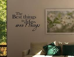 the best things in life aren u0027t things vinyl wall quotes stickers