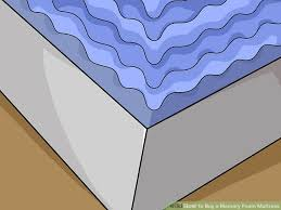 How To Make A Cheap Mattress More Comfortable How To Buy A Memory Foam Mattress With Pictures Wikihow