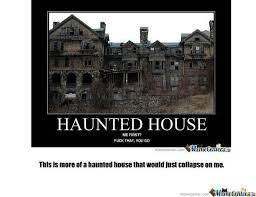 Haunted House Meme - funny haunted house memes memes pics 2018