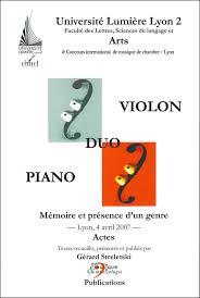 concours international de musique de chambre de lyon le duo violon piano mémoire et présence d un genre microsillon