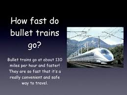 how fast do bullets travel images Henry bullet train keynote jpg