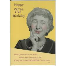 70th Birthday Cards Happy 70th Birthday Card From The Growing Old Disgracefully