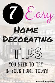 7 easy home decorating tips arts and classy