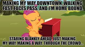 Making My Way Downtown Meme - if you don t get it watch this https www youtube com watch v