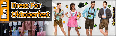 how to dress for oktoberfest in munich what to wear