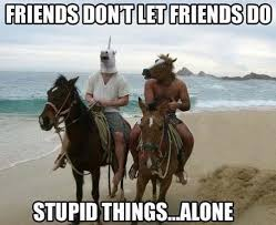 True Friend Meme - tracy you should know that i would totally do this with you it s