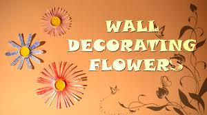 Home Decoration With Paper Diy Wall Decoration With Flowers Home Decorating Ideas