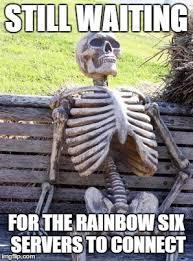 Six Picture Meme Maker - waiting on this rainbow six beta like imgflip