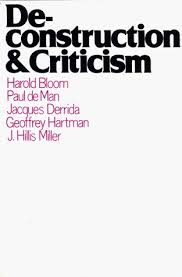 Paul De Man Blindness And Insight Deconstruction And Criticism By Harold Bloom