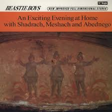 beastie boys an exciting evening at home with shadrach meshach