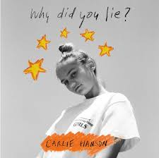 why did you lie by carlie hanson on spotify