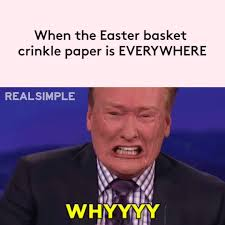 Pictures Meme - 5 funny easter memes to celebrate the season real simple