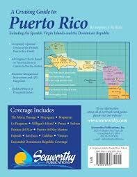 cruising guide to puerto rico 3rd ed stephen j pavlidis