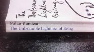 The Unbearable Lightness Of Being Abbielour Book Review The Unbearable Lightness Of Being Milan