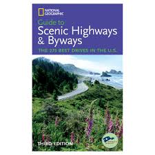 Americas Byways by National Geographic Guide To Scenic Highways And Byways 3rd