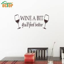 Wall Stickers And Tile Stickers by Aliexpress Com Buy Wine A Bit You U0027ll Feel Better Wall Stickers
