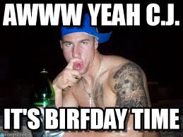 Awww Yeah Meme - awww yeah c j happy birthday bro meme on memegen