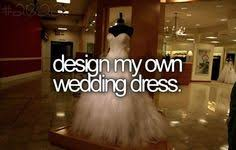 Design My Own Wedding Dress Pin By Tasia Watson On Words Words U0026 More Words Pinterest