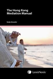 lexisnexis user guide the hong kong mediation manual second edition lexisnexis hong