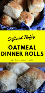 soft and fluffy oatmeal dinner rolls recipe easy bread recipes