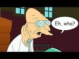 Farnsworth Meme - professor farnsworth eh wha youtube