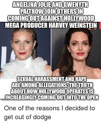 Sexual Harassment Meme - angelinajolieand gwenyth paltrowjoiniothersin comingout against