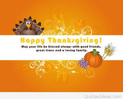 Thanksgiving Wishes For Friends Quotes Happy Thanksgiving Pictures Sayings And Wallpapers