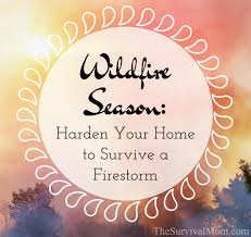 Wildfire Episodes Guide by Wildfire Season Harden Your Home To Survive A Firestorm
