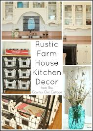 farmhouse kitchen decorating ideas rustic farmhouse kitchen decor the country chic cottage