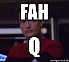 Meme Generator Star Trek - fah q star trek q meme generator