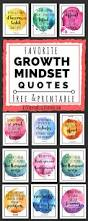 growth mindset quotes for kids u0026 parents free printable quotes