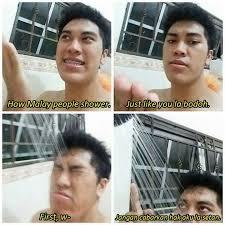 Malay Meme - how malay people shower malaysia